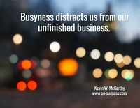 Business - unfinished business