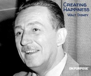 Walt Disney Creating Happiness