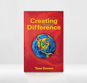 Tana Greene Creating a World of Difference book image